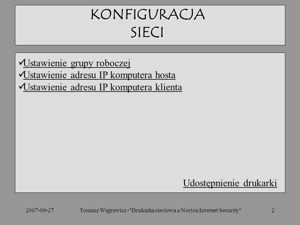 Tomasz Węgrewicz - Drukarka sieciowa a Norton Internet Security