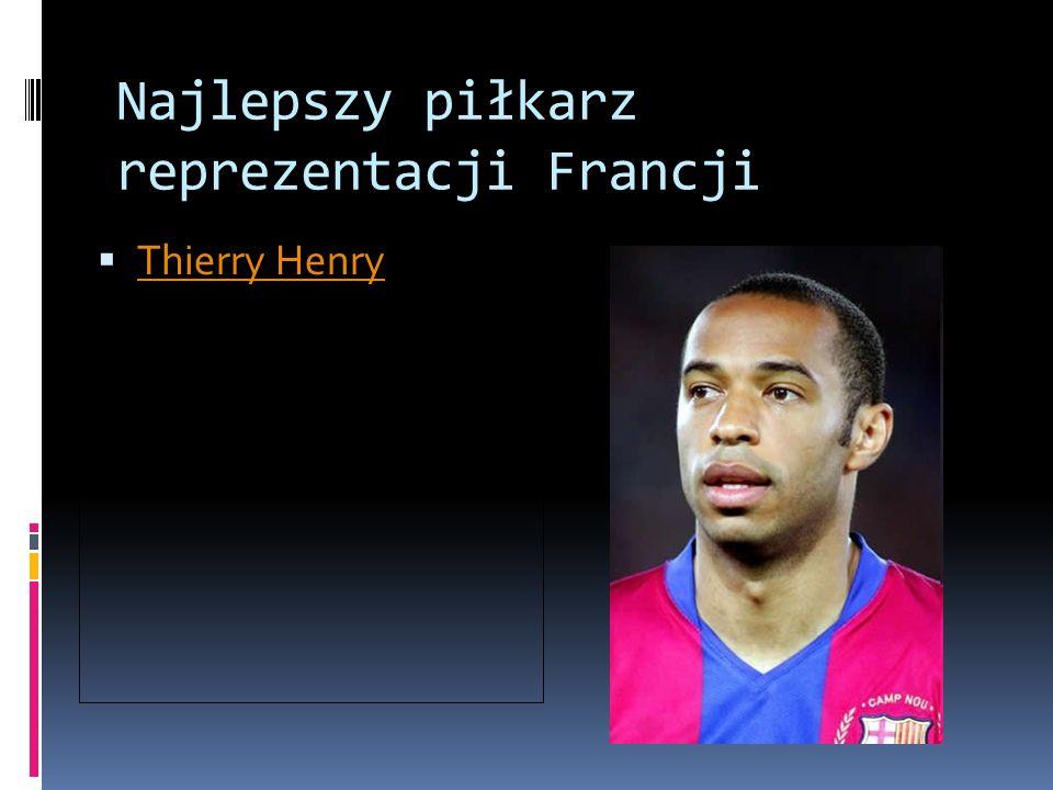Najlepszy piłkarz reprezentacji Francji