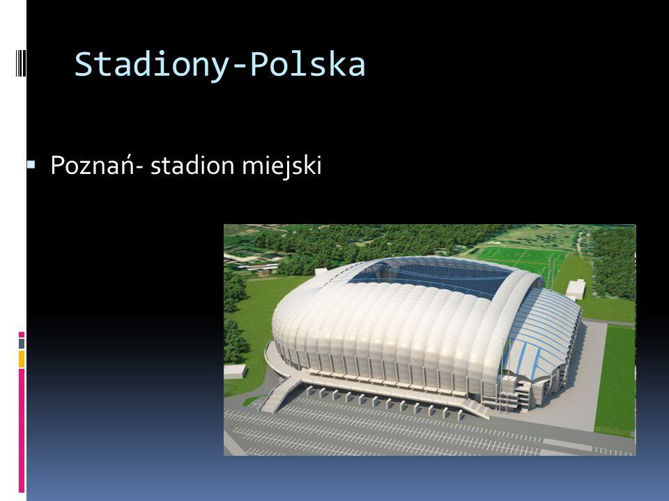 Stadiony-Polska Poznań- stadion miejski