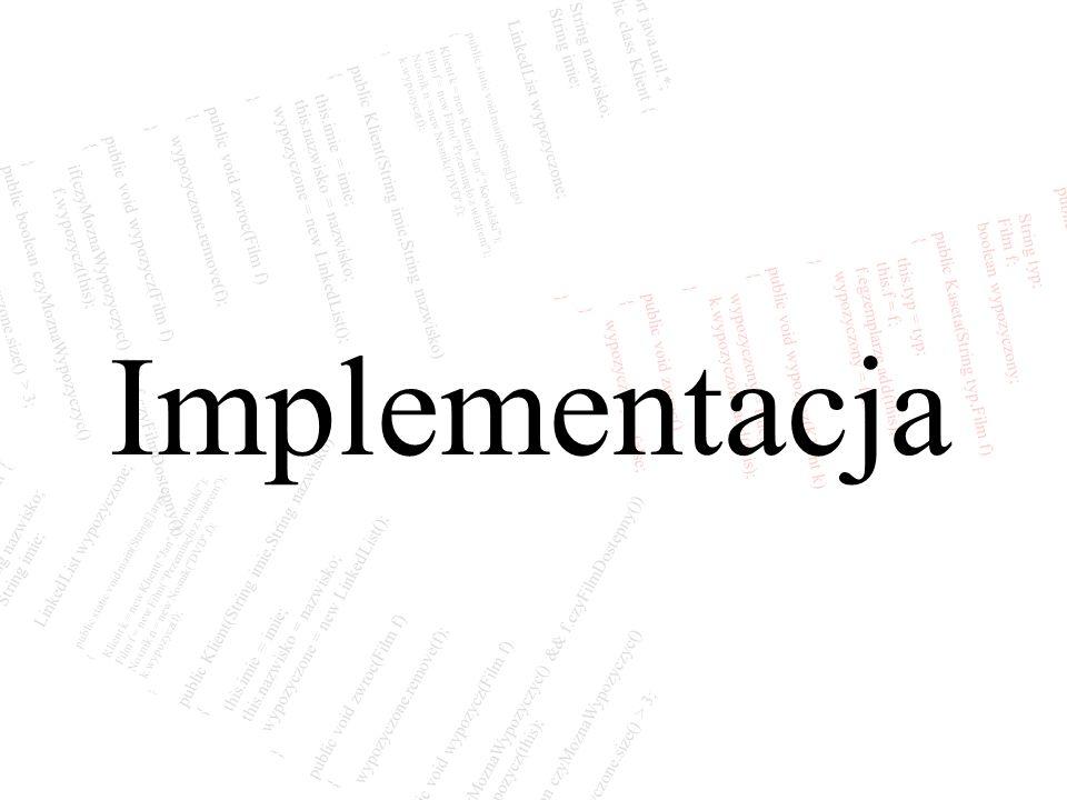 Implementacja import java.util.*; String nazwisko;