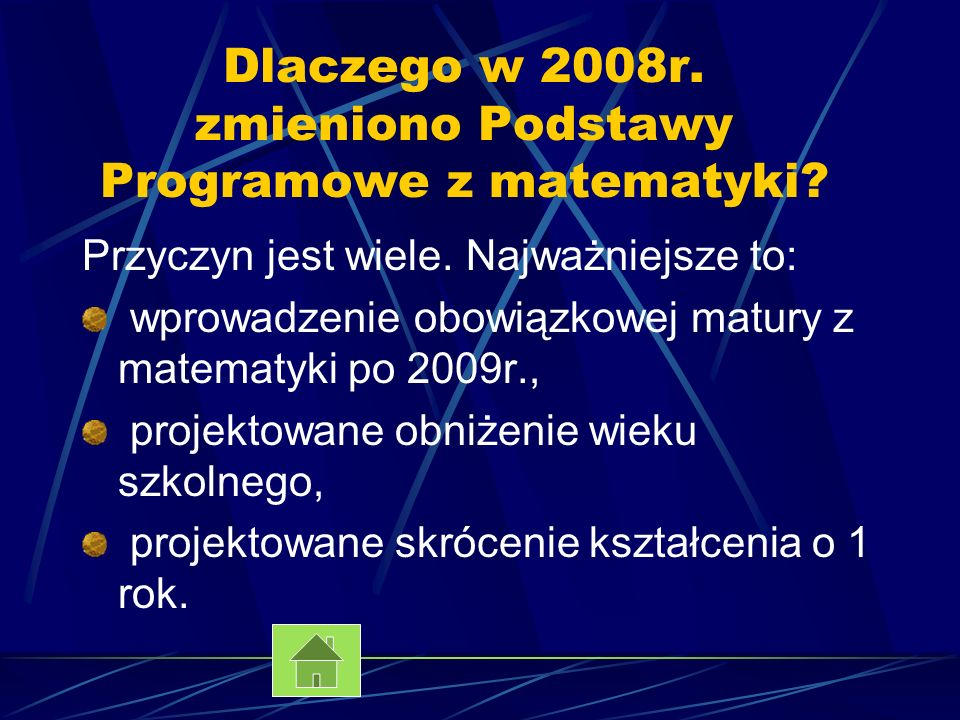 Dlaczego w 2008r. zmieniono Podstawy Programowe z matematyki