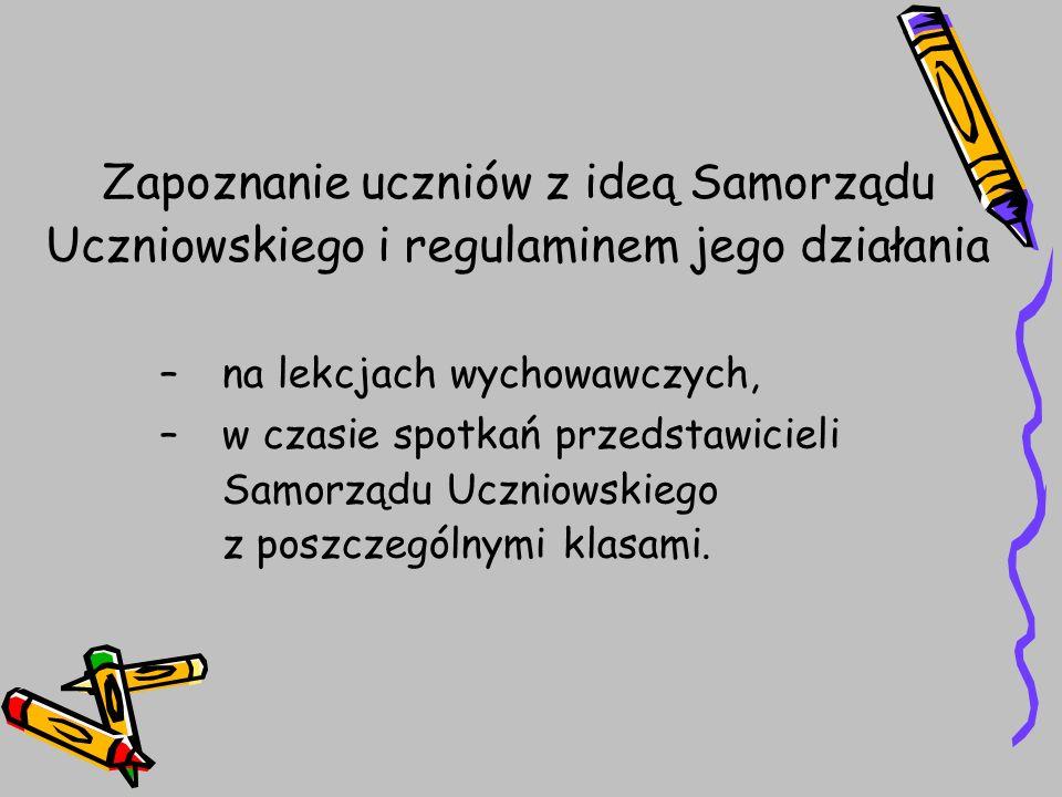 Zapoznanie uczniów z ideą Samorządu Uczniowskiego i regulaminem jego działania