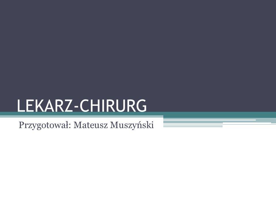 Przygotował: Mateusz Muszyński
