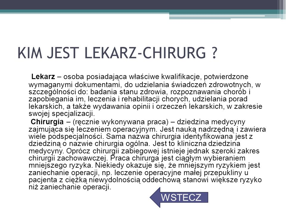 KIM JEST LEKARZ-CHIRURG