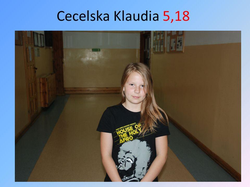 Cecelska Klaudia 5,18
