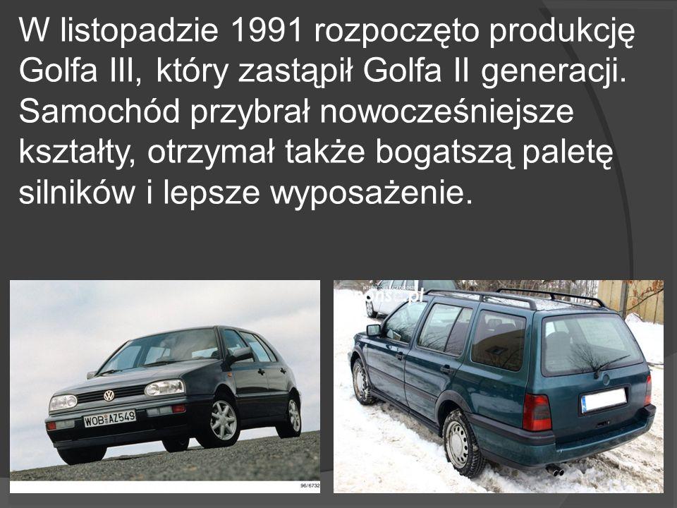 W listopadzie 1991 rozpoczęto produkcję Golfa III, który zastąpił Golfa II generacji.