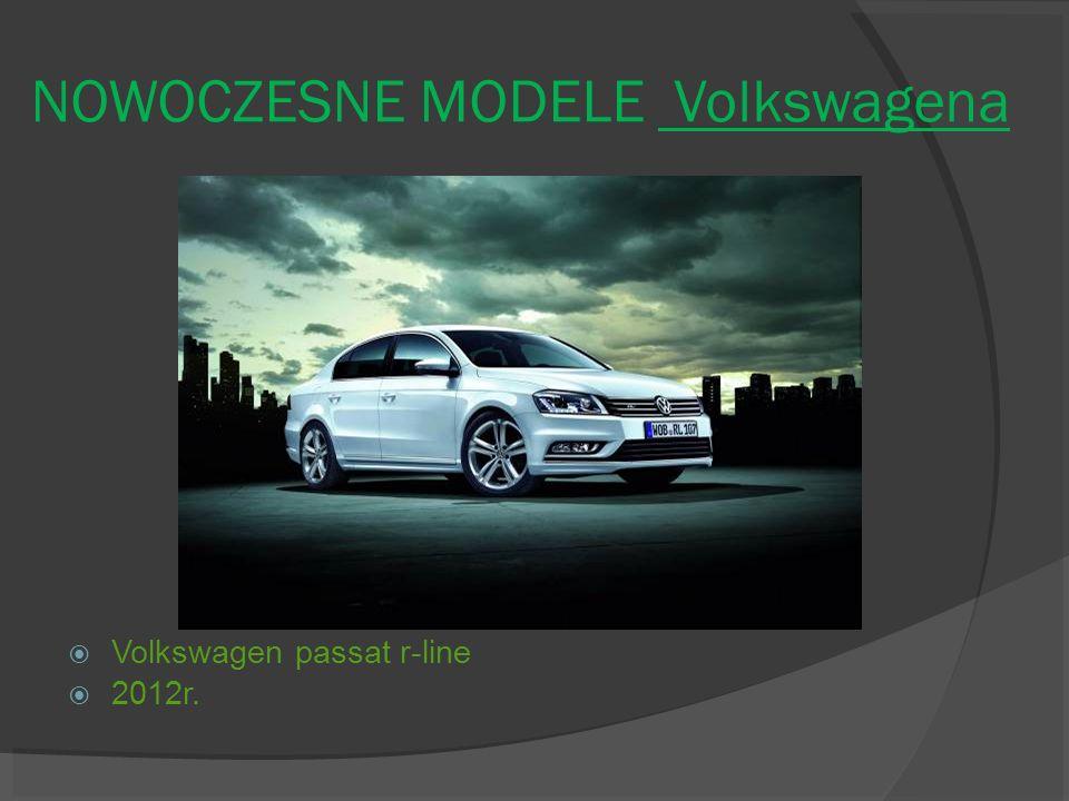 NOWOCZESNE MODELE Volkswagena