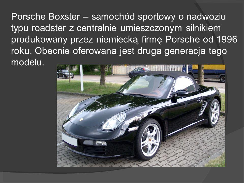 Porsche Boxster – samochód sportowy o nadwoziu typu roadster z centralnie umieszczonym silnikiem produkowany przez niemiecką firmę Porsche od 1996 roku.