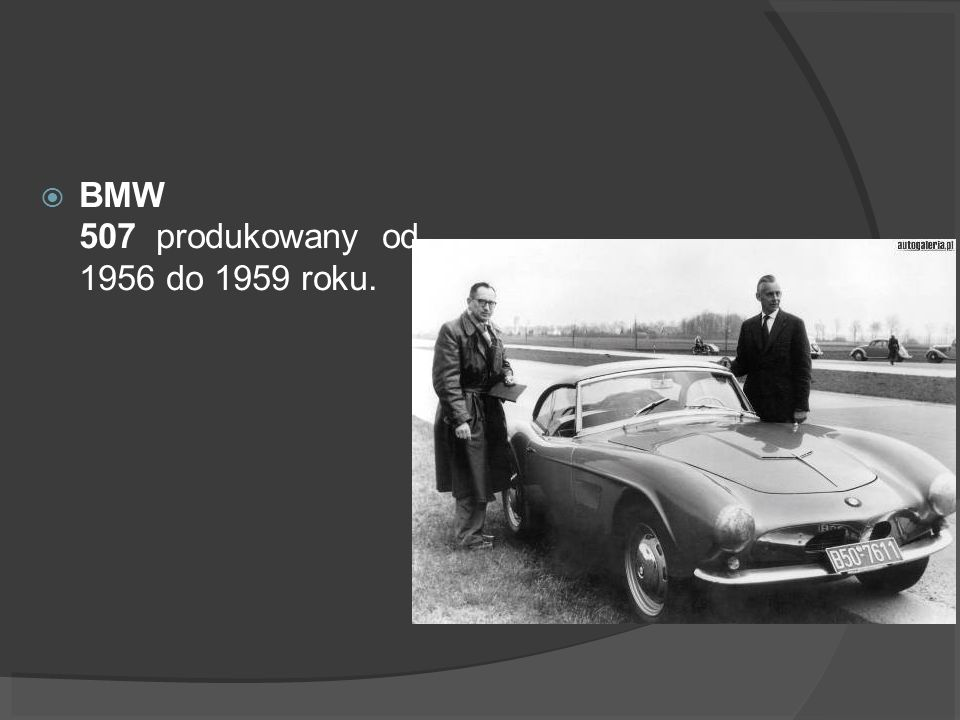 BMW 507 produkowany od 1956 do 1959 roku.