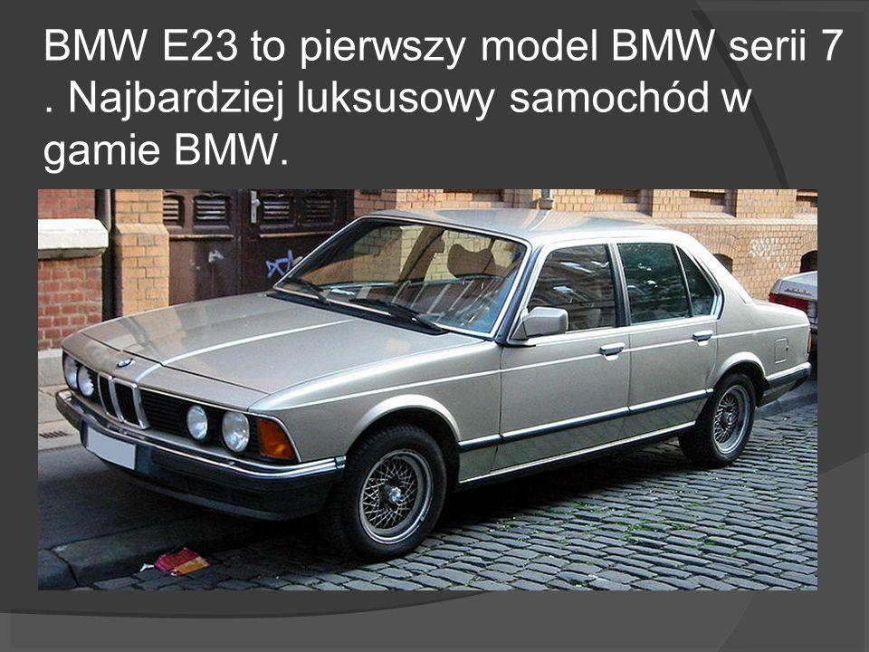 BMW E23 to pierwszy model BMW serii 7
