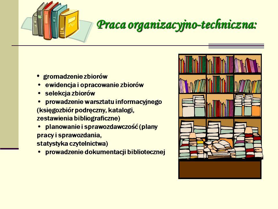Praca organizacyjno-techniczna: