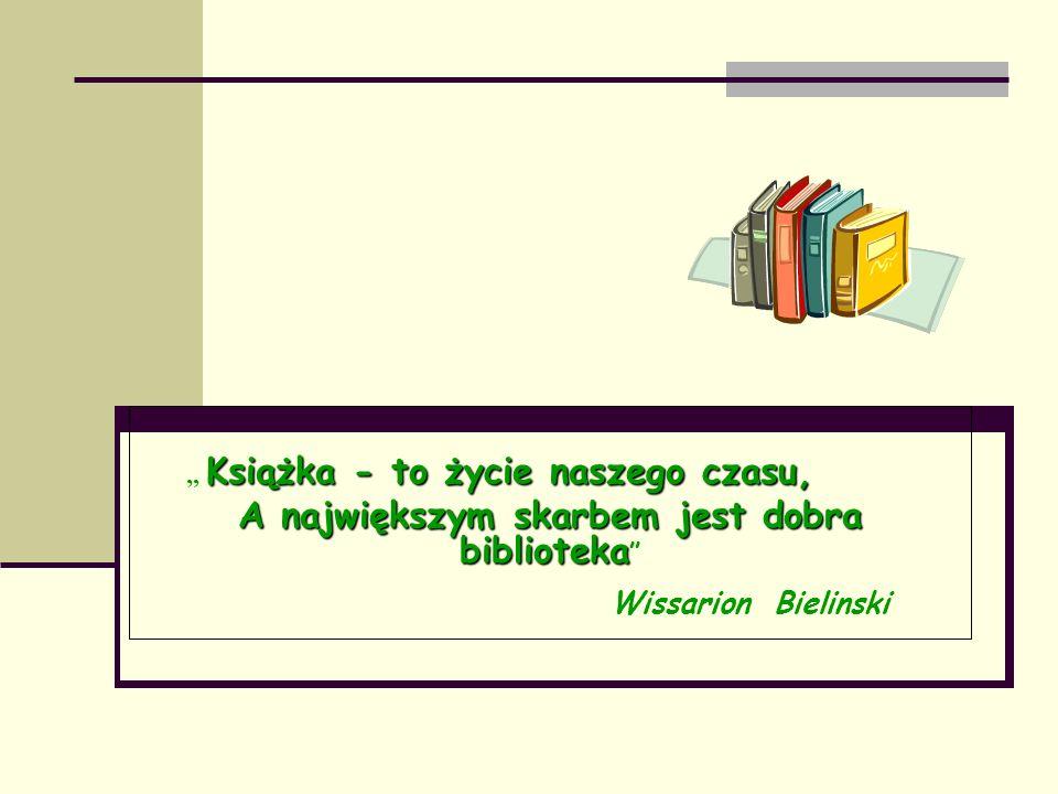 A największym skarbem jest dobra biblioteka