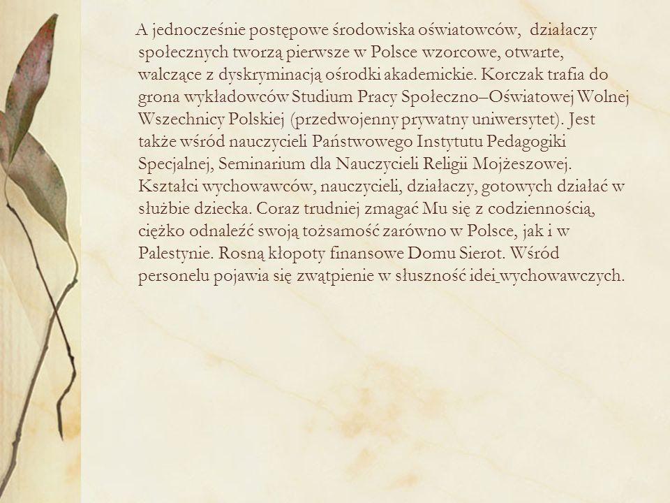 A jednocześnie postępowe środowiska oświatowców, działaczy społecznych tworzą pierwsze w Polsce wzorcowe, otwarte, walczące z dyskryminacją ośrodki akademickie.
