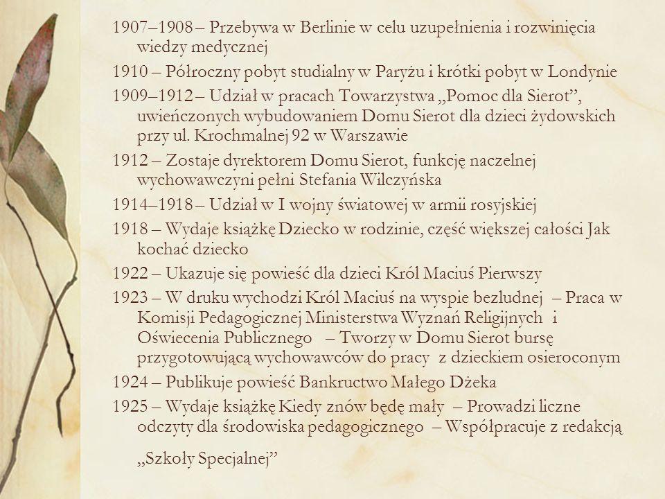 1907–1908 – Przebywa w Berlinie w celu uzupełnienia i rozwinięcia wiedzy medycznej