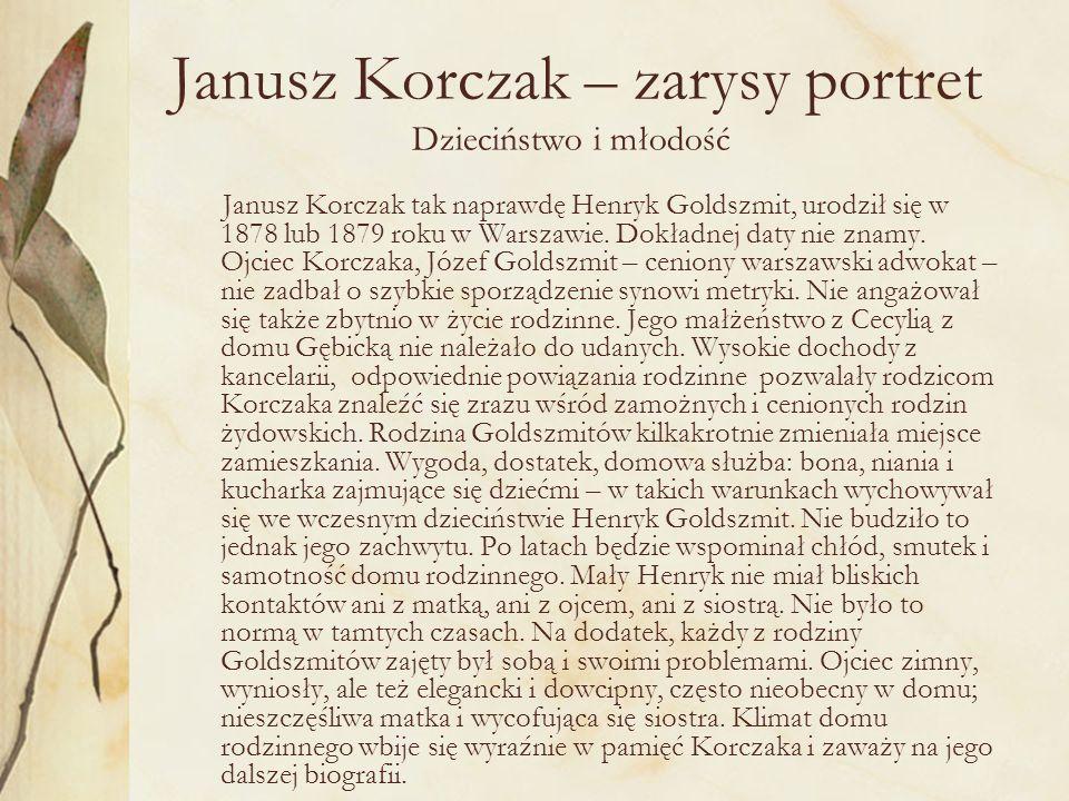 Janusz Korczak – zarysy portret Dzieciństwo i młodość