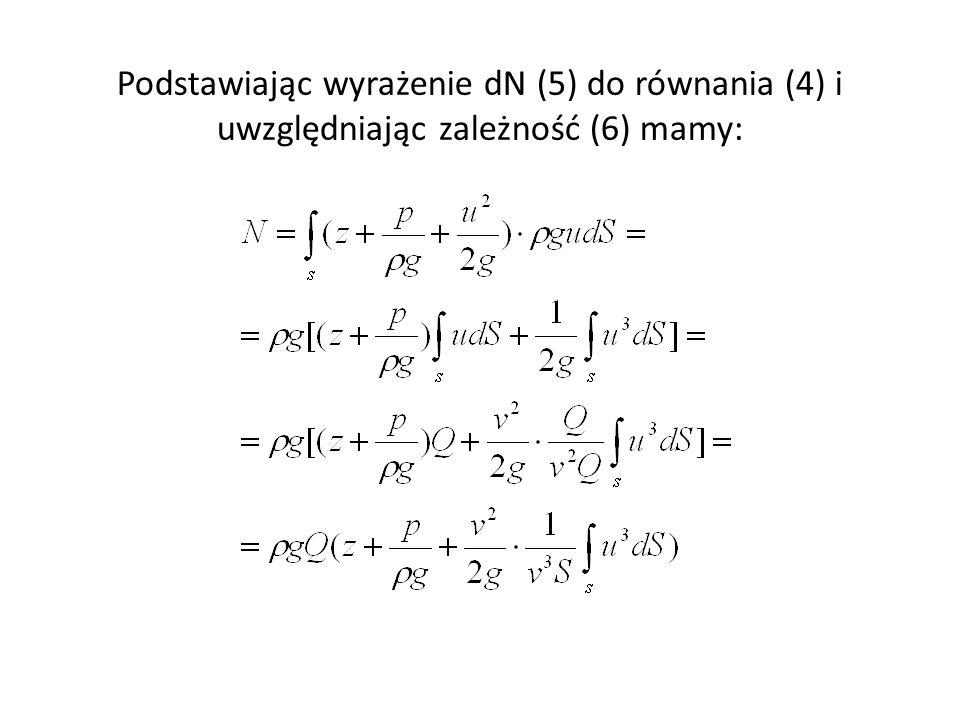 Podstawiając wyrażenie dN (5) do równania (4) i uwzględniając zależność (6) mamy:
