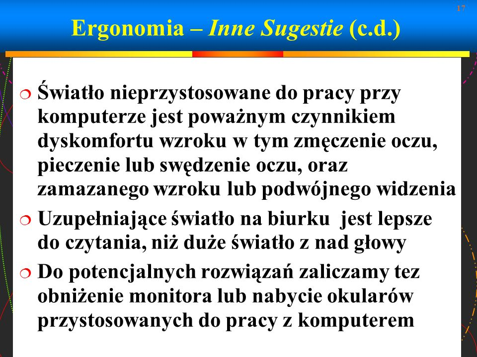 Ergonomia – Inne Sugestie (c.d.)
