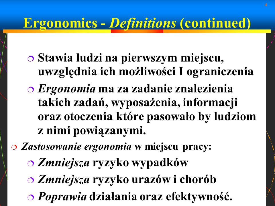 Ergonomics - Definitions (continued)‏
