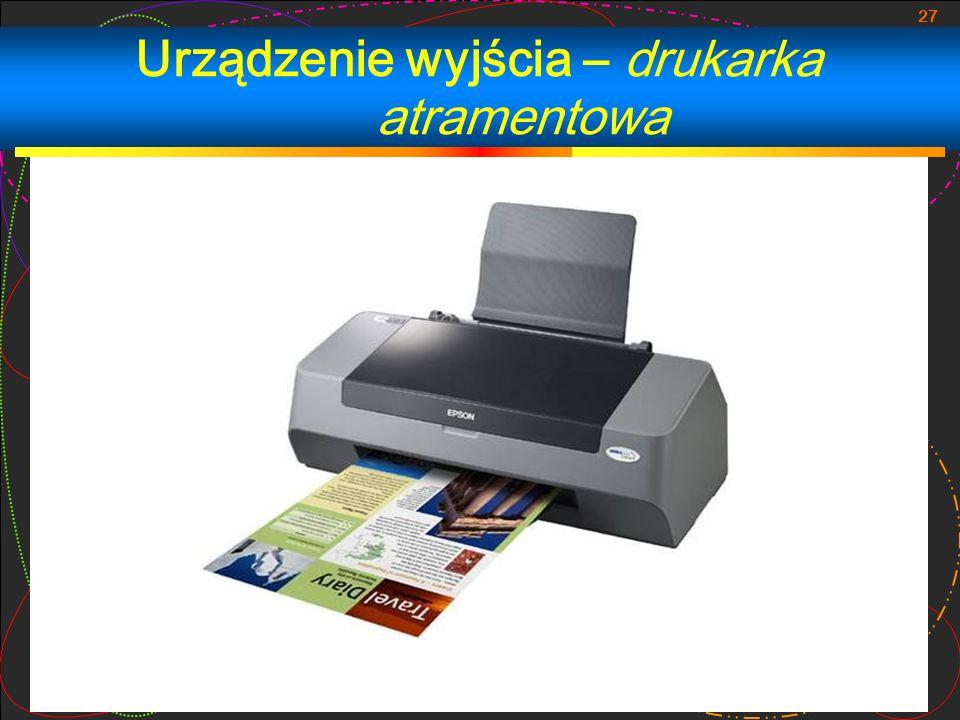 Urządzenie wyjścia – drukarka atramentowa