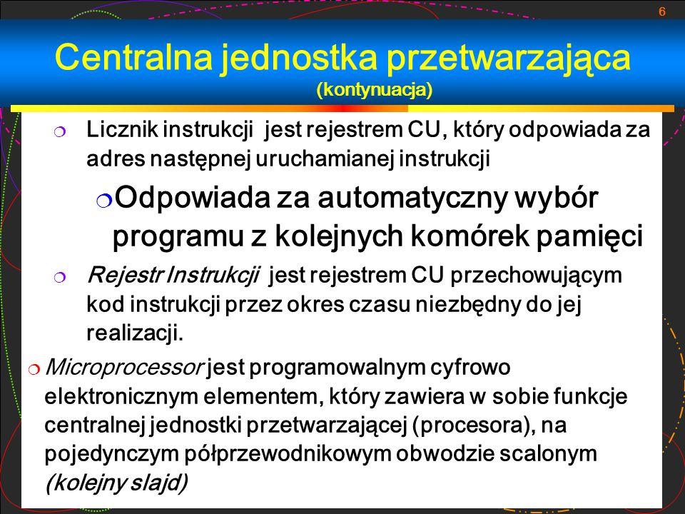 Centralna jednostka przetwarzająca (kontynuacja)