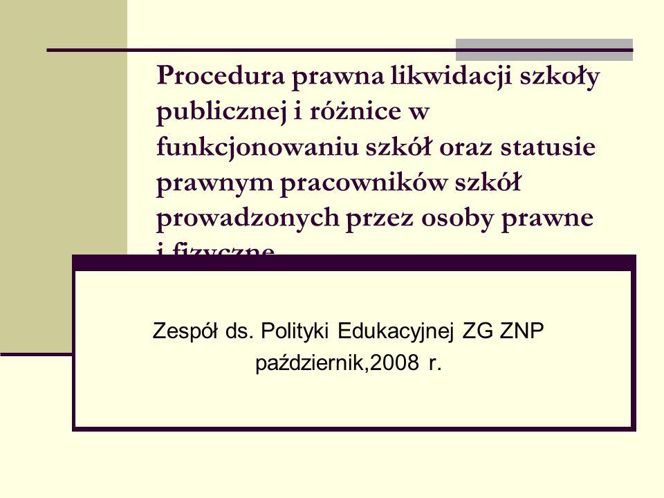 Zespół ds. Polityki Edukacyjnej ZG ZNP październik,2008 r.