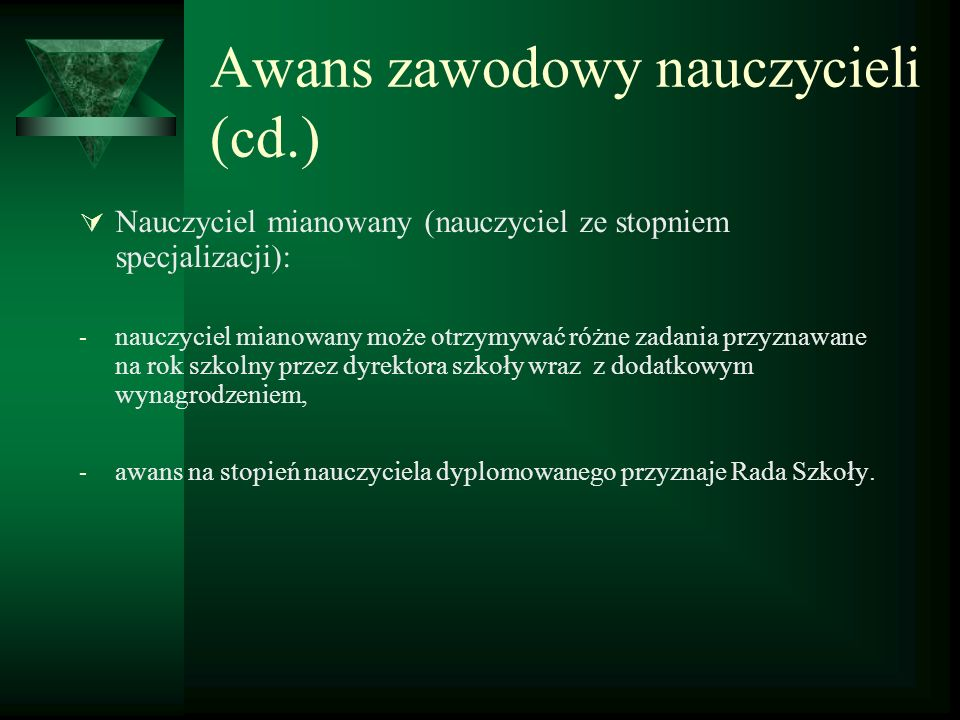 Awans zawodowy nauczycieli (cd.)