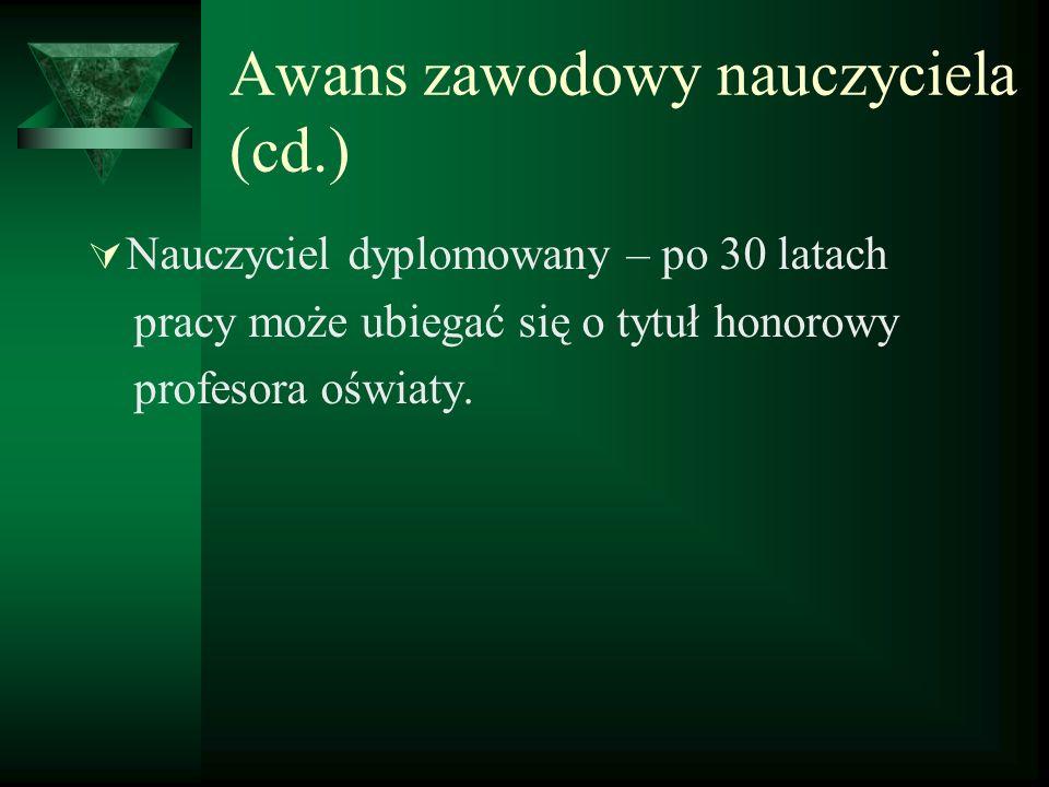 Awans zawodowy nauczyciela (cd.)