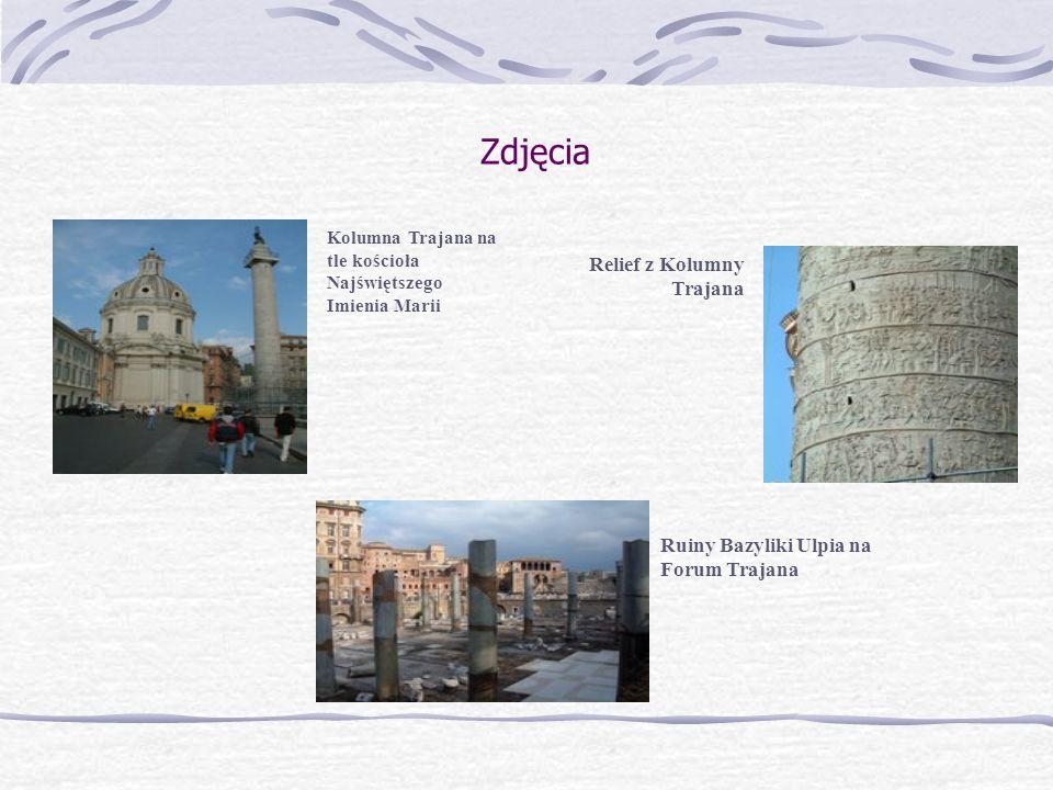 Zdjęcia Relief z Kolumny Trajana Ruiny Bazyliki Ulpia na Forum Trajana