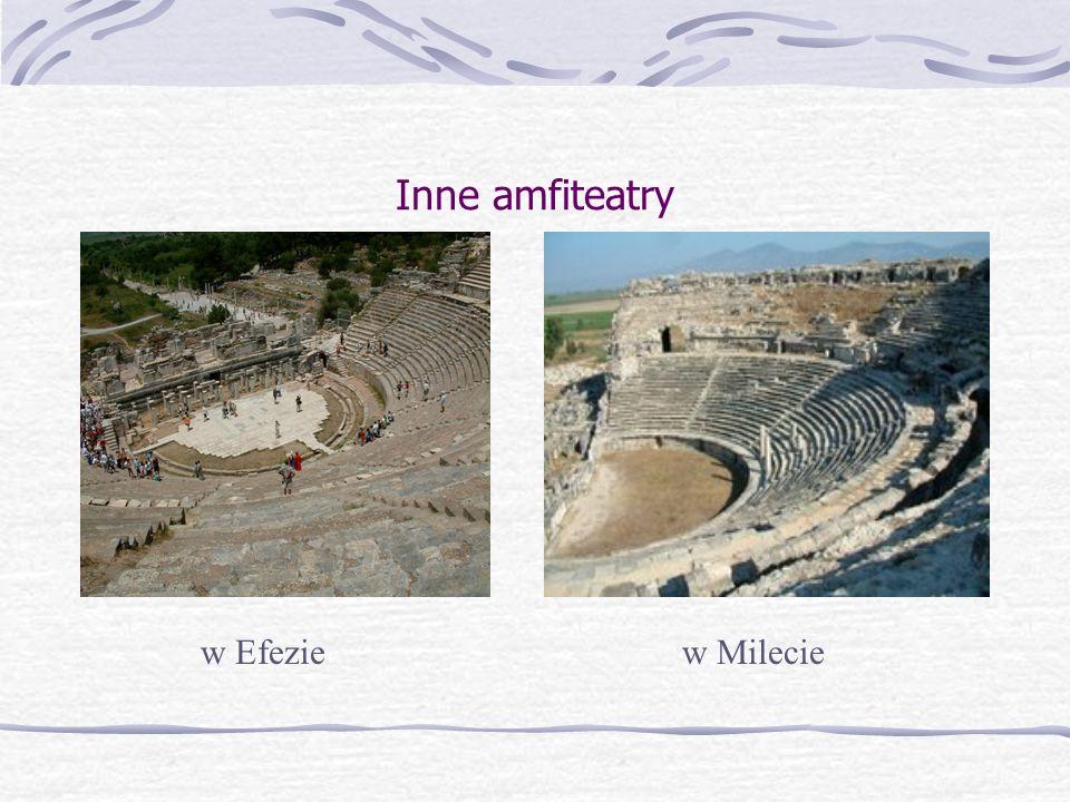 Inne amfiteatry w Efezie w Milecie