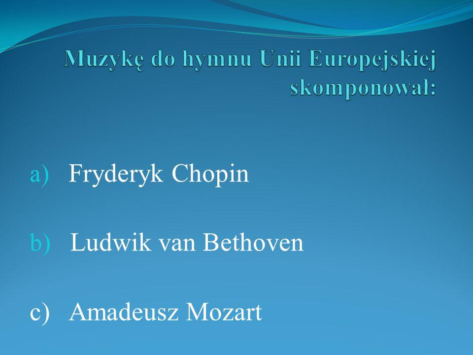 Muzykę do hymnu Unii Europejskiej skomponował: