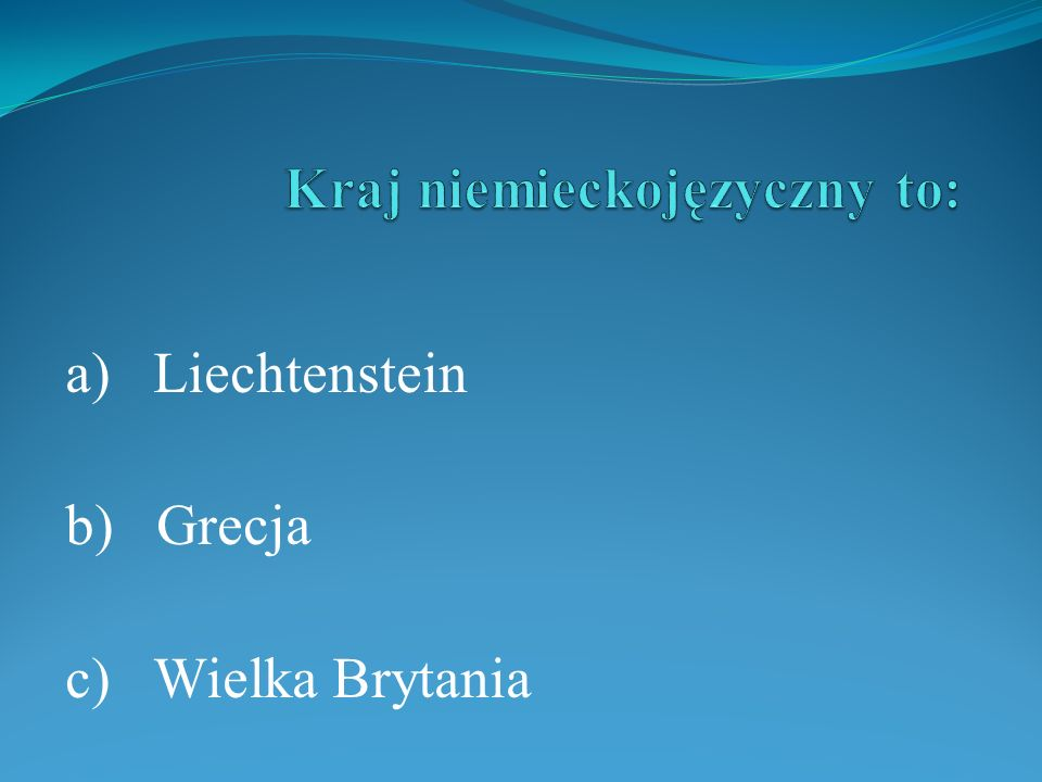 Kraj niemieckojęzyczny to:
