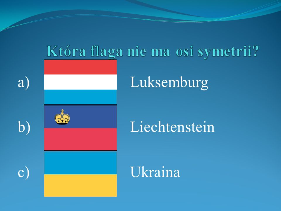 Która flaga nie ma osi symetrii