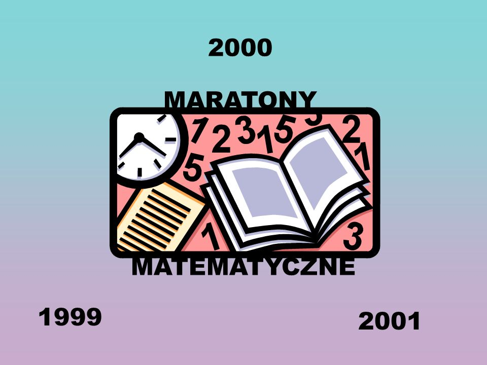 2000 MARATONY MATEMATYCZNE 1999 2001