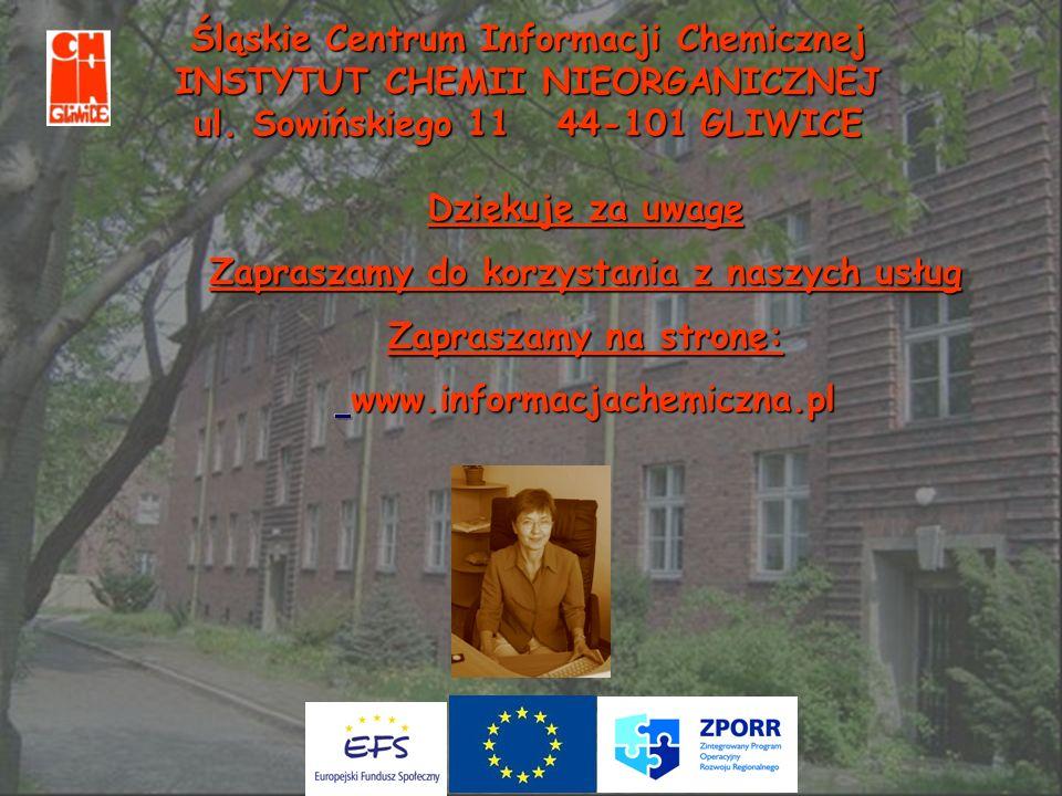 Śląskie Centrum Informacji Chemicznej INSTYTUT CHEMII NIEORGANICZNEJ