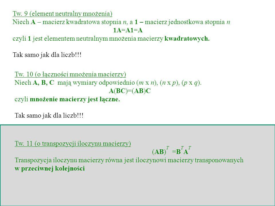 Tw. 9 (element neutralny mnożenia)