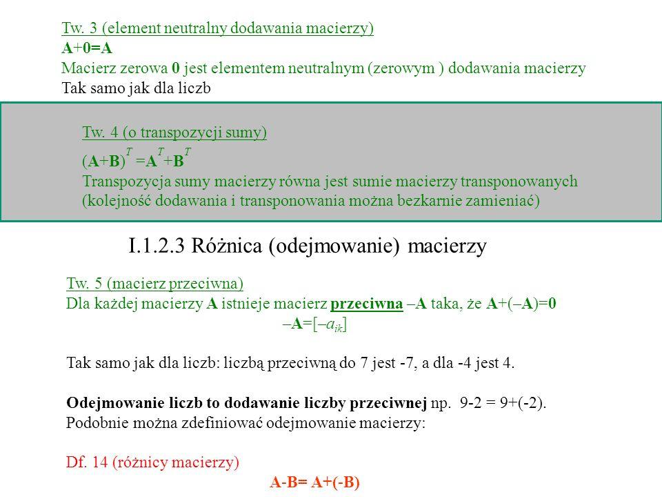 I.1.2.3 Różnica (odejmowanie) macierzy