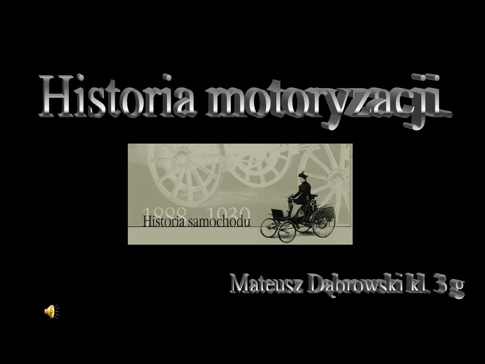 Historia motoryzacji. Mateusz Dąbrowski kl. 3 g