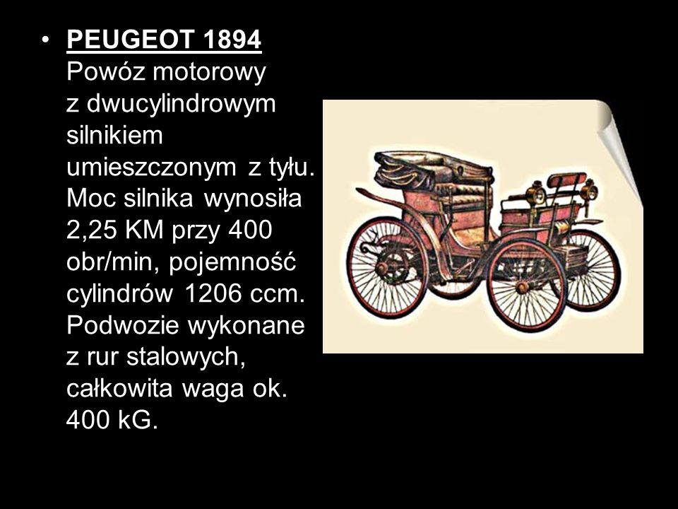 PEUGEOT 1894 Powóz motorowy z dwucylindrowym silnikiem umieszczonym z tyłu.