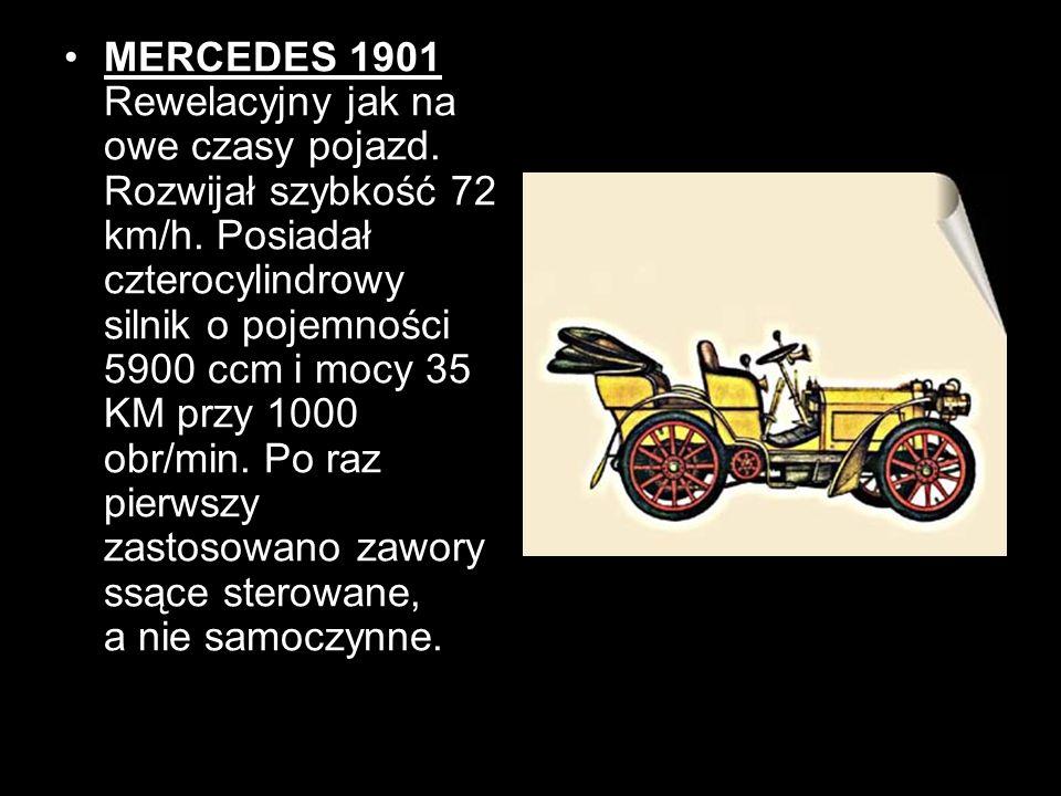 MERCEDES 1901 Rewelacyjny jak na owe czasy pojazd