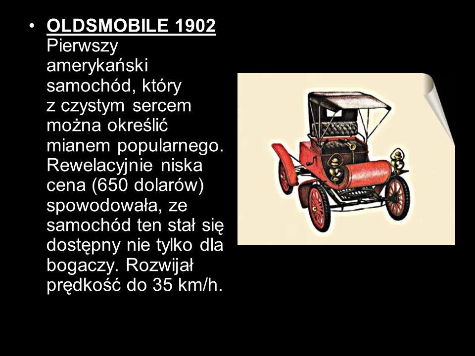 OLDSMOBILE 1902 Pierwszy amerykański samochód, który z czystym sercem można określić mianem popularnego.
