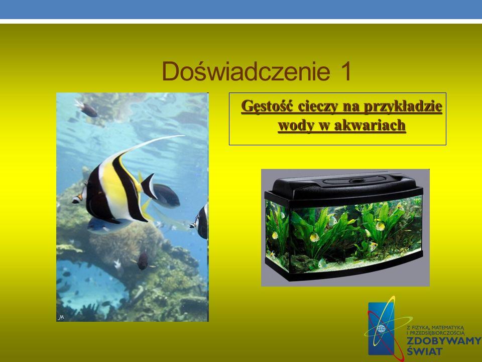 Gęstość cieczy na przykładzie wody w akwariach