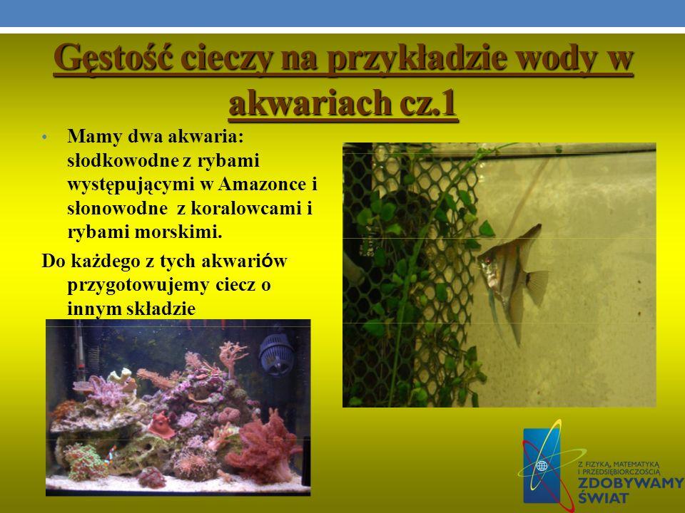 Gęstość cieczy na przykładzie wody w akwariach cz.1