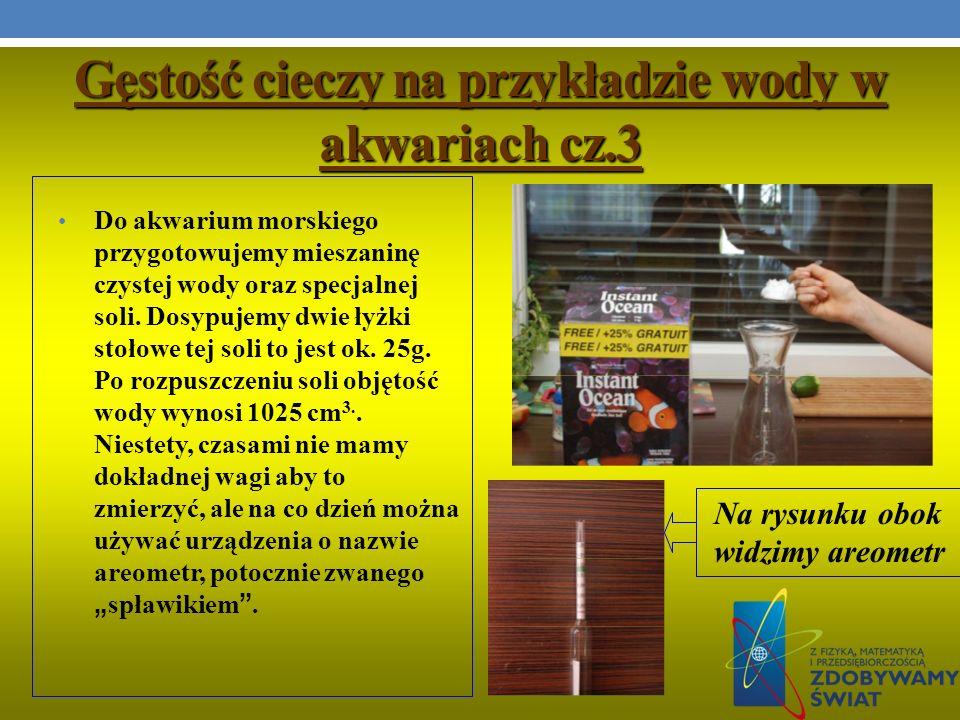 Gęstość cieczy na przykładzie wody w akwariach cz.3