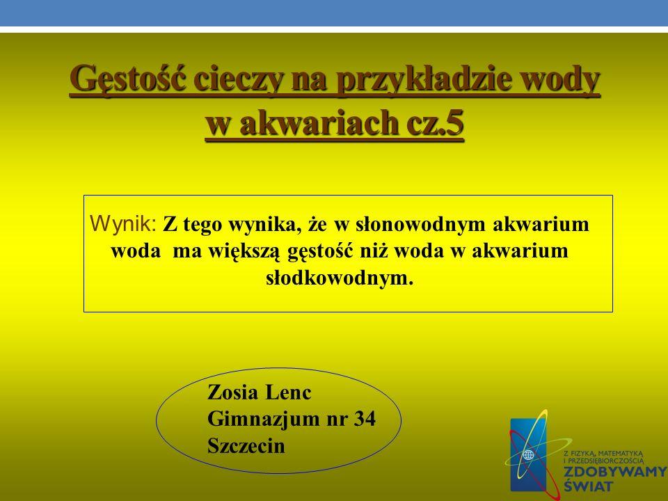 Gęstość cieczy na przykładzie wody w akwariach cz.5
