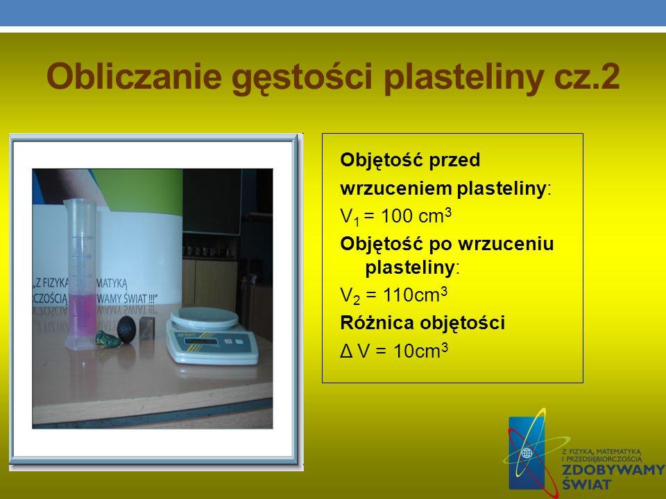 Obliczanie gęstości plasteliny cz.2