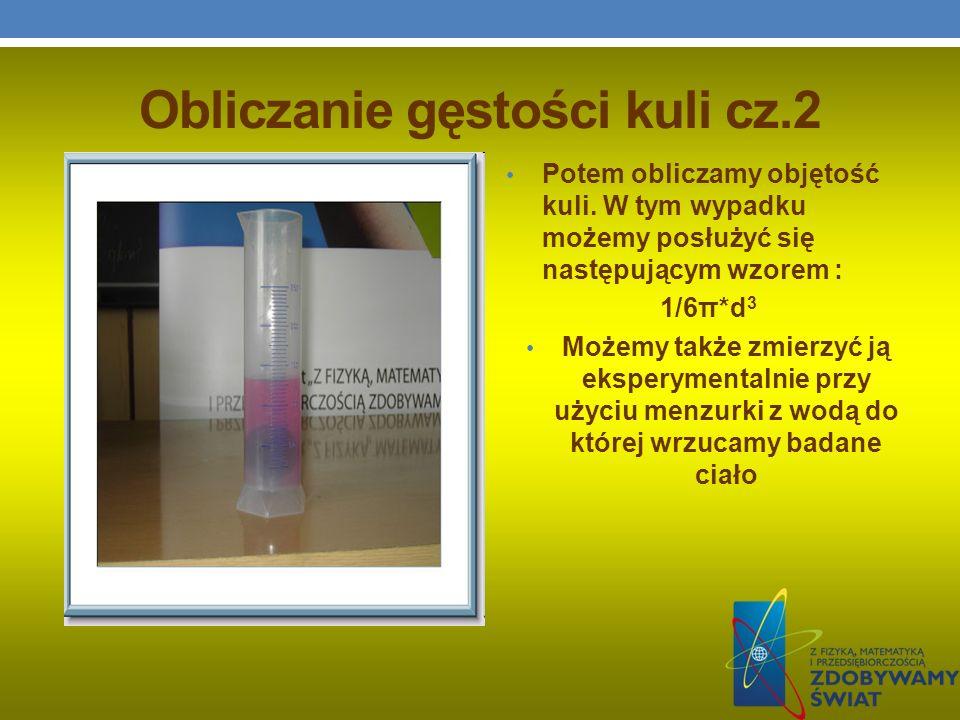 Obliczanie gęstości kuli cz.2