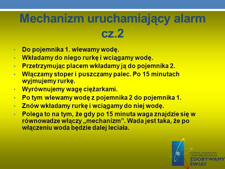 Mechanizm uruchamiający alarm cz.2
