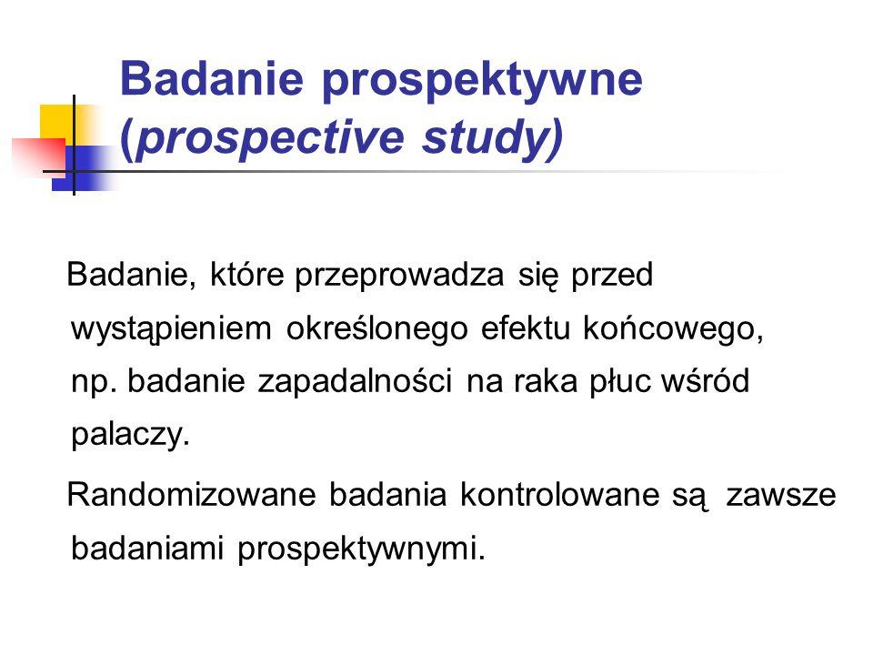 Badanie prospektywne (prospective study)