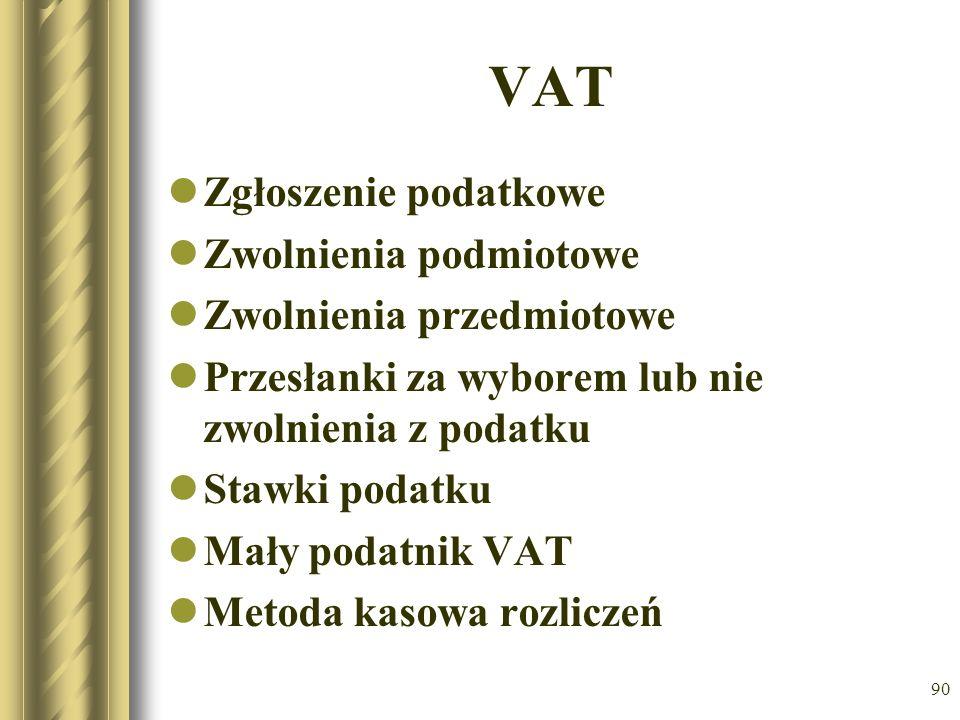 VAT Zgłoszenie podatkowe Zwolnienia podmiotowe Zwolnienia przedmiotowe