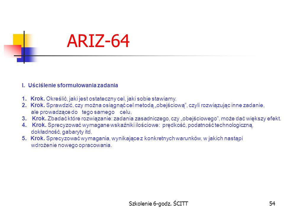ARIZ-64 I. Uściślenie sformułowania zadania